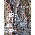 Livre «Ainsi soit mon arbre»