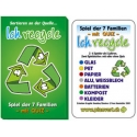 """""""Ich recycle"""""""