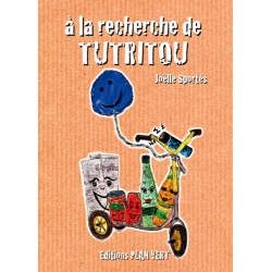 a) A la recherche de Tutritou